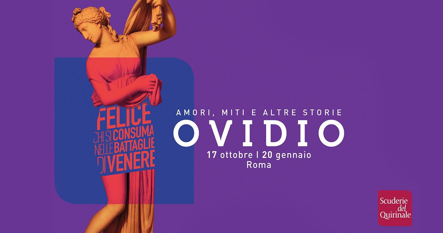Loves, myths and other stories. Cycle of events related to the exhibition on the poet Ovid presented at the Scuderie del Quirinale