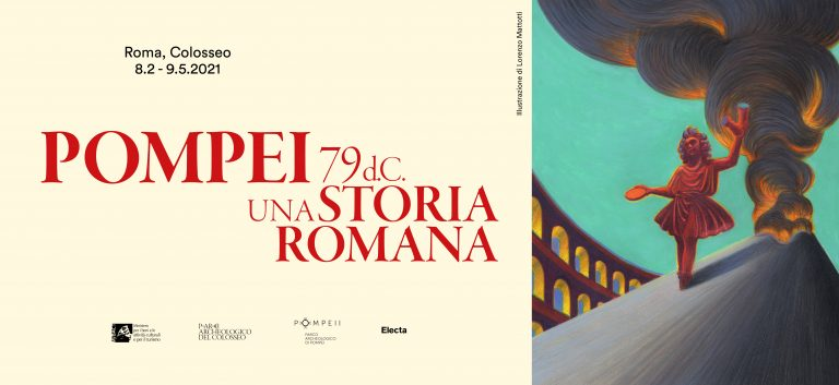"Exhibition ""Pompei 79 d.C. Una storia romana"" at the Colosseum until 9 May 2021"